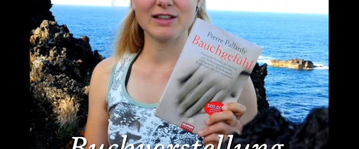 """Video: Buchvorstellung """"Bauchgefühl"""" von Pierre Pallardy"""